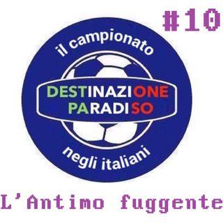 #10 - L'Antimo fuggente