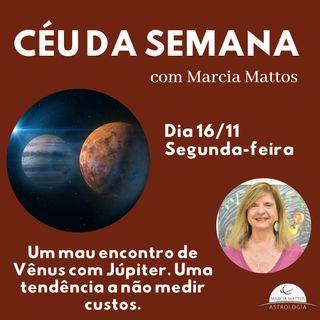 Céu da Semana - Segunda, dia 16/11 - Um mau encontro de Vênus com Júpiter