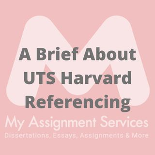 A Brief About UTS Harvard Referencing