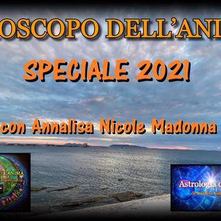 Oroscopo dell'Anima - Speciale 2021 e la situazione attuale - con Annalisa Nicole Madonna