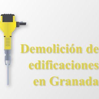El proyecto de demolición en Granada