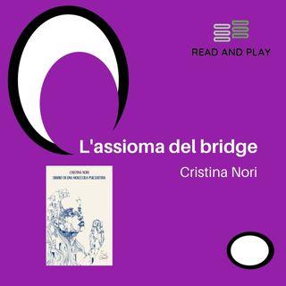 L'assioma del bridge di Cristina Nori
