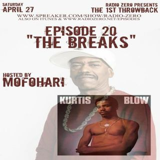 100 - Replay Day 1 - THE BREAKS EPISODE - Kurtis Blow