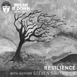 Resilience with Author Steven Southwick (Ep 124)