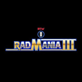 RadMania III Day 3 : Get My Go Discusses Favorite WrestleMania Matches!