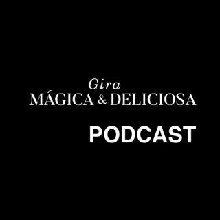 20.08.20 | Gira Mágica & Deliciosa