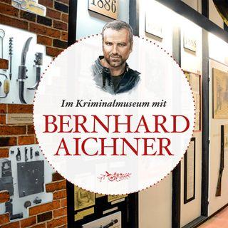 Im Kriminalmuseum mit Autor Bernhard Aichner - #29