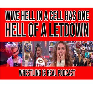 WWE Hell In a Cell Has One Hell Of a Letdown KOP062121-620