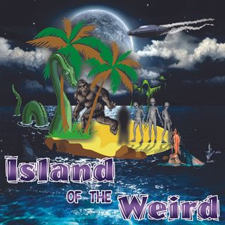 Island Of The Weird