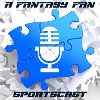 A Fantasy Fan Sportscast  05/07   W/ Wes Martin