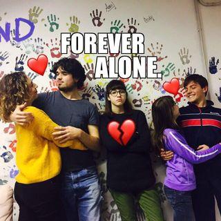 #cr Forever Alone !