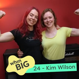 "24 - ""The community has grown authentically, I just brought some people together,"" with Kim Wilson"