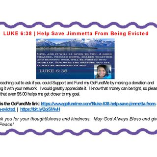 LUKE 6:38 | Help Save Jimmetta From Being Evicted