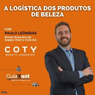 Paulo Lônidas e a logística dos produtos de beleza da COTY