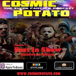 Episode 113: Best In Show--Halloween Edition