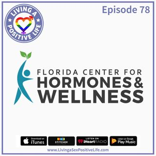 E78: The Florida Center for Hormones & Wellness