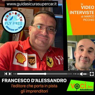 FRANCESCO D'ALESSANDRO e GUIDASICURASUPERCAR su VOCI.fm - clicca PLAY e ascolta l'intervista