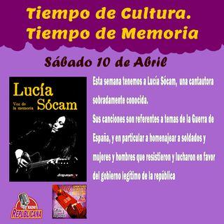 Tiempo de Cultura - Tiempo de Memoria #24 - LUCÍA SÓCAM