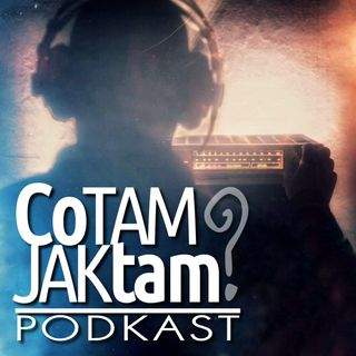 Co tam? Jak tam? - odcinek 25 - Blues, harmonijka, fotografia, podcasty i nowy rok.