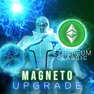 200. Ethereum Classic: Magneto Upgrade Analysis | ETC July Upgrade Prediction 📈