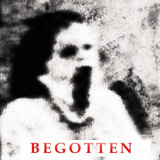 Episode 386: Begotten (1990)