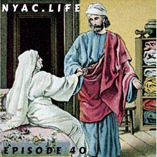Nyac.life Episode 40