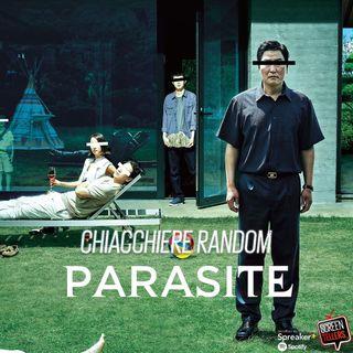 Chiacchiere random su...Parasite