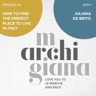 ep.5 | how to find the perfect place to live in Italy with Juliana De Brito