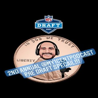 The 2nd annual @My1CentPodcast pre draft show with @JWalk_Live @BRANDONSVIEW_  and @MR_V305 on episode #72