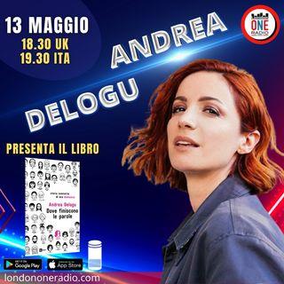 """Andrea Delogu presenta """"Dove non finiscono le parole"""""""