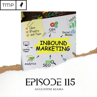 Episode 115 : Inbound Marketing Explained | Inbound  Series