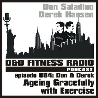Episode 084 - Ageing Gracefully with Exercise