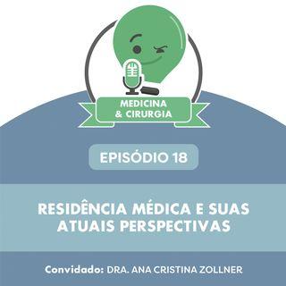 18 - Residência médica e suas atuais perspectivas
