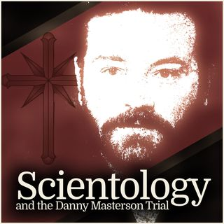 Scientology and the Danny Masterson Trial