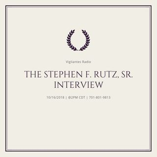 The Stephen F. Rutz, Sr. Interview.