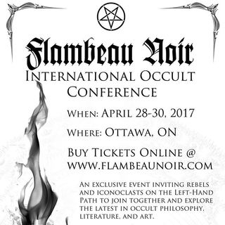 Flambeau Noir International Left Hand Path Conference 2017