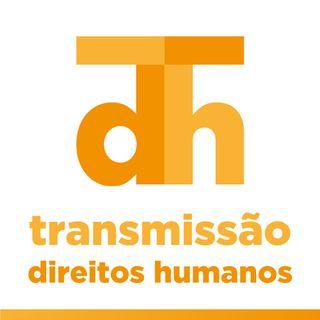 Transmissão Direitos Humanos