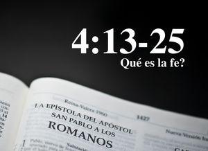 Romanos 4:13-25 - Qué es la fe? - Audio