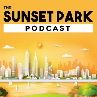 The Sunset Park Podcast