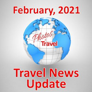 2021-02 - Travel News Update
