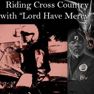 """Cross Country Summer Ride with Brother """"Lord Have Mercy"""" of the Hood Beast Motorcycle Club"""
