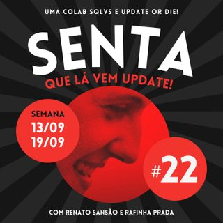 #22 - Updates Streamings (13 a 19/9)