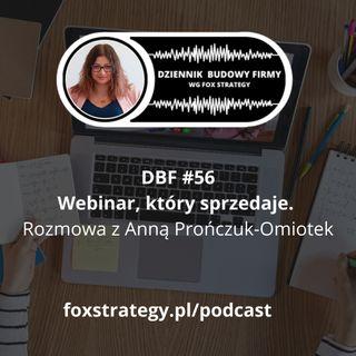 DBF #56: Webinar, który sprzedaje. Rozmowa z Anną Prończuk-Omiotek [BIZNES] [MARKETING]