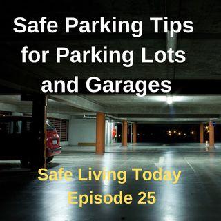 Safe Parking Tips for Parking Lots and Garages