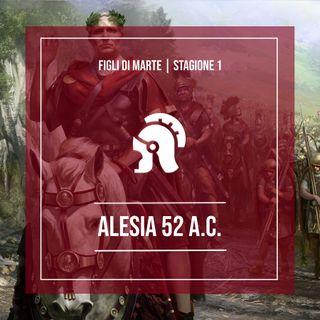 S1.E1 - Alesia 52 a.C., la grande vittoria di Cesare in Gallia