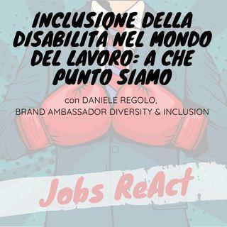 JR 54 | Inclusione della disabilità nel mondo del lavoro: a che punto siamo