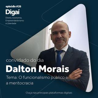 Episódio #26 - Dalton Morais