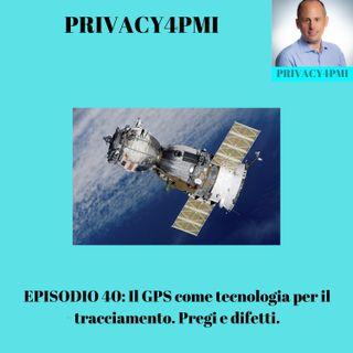 EPISODIO 40- Il GPS come tecnologia per il tracciamento. Pregi e difetti