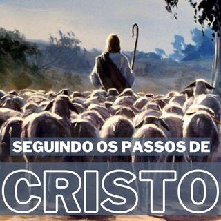 Seguindo os Passos de Cristo