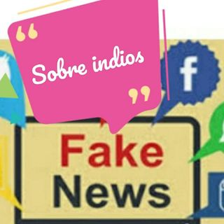 As Fake News Na História-índios